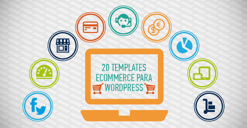 20 tempaltes eCommerce para WordPress